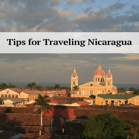 Tips for Traveling to Nicaragua