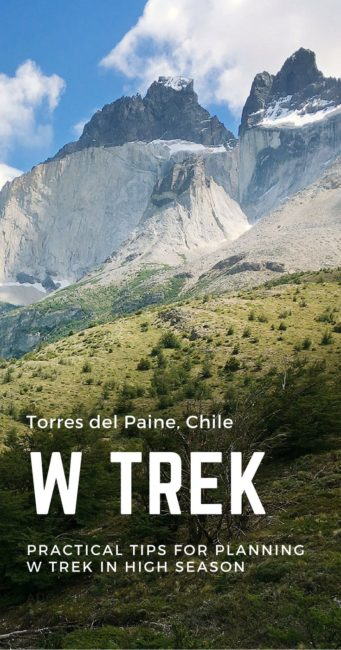 Practical tips to plan your W Trek in Torres del Paine, Patagonia.